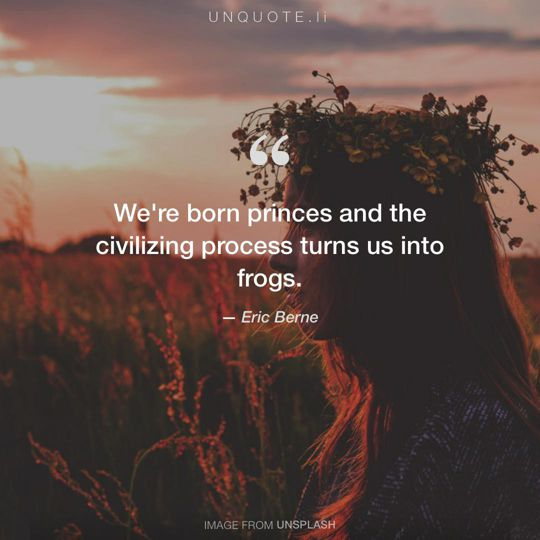 Image from Unsplash remixed with quote from Eric Berne.