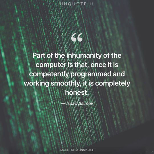 Image from Unsplash remixed with quote from Isaac Asimov.