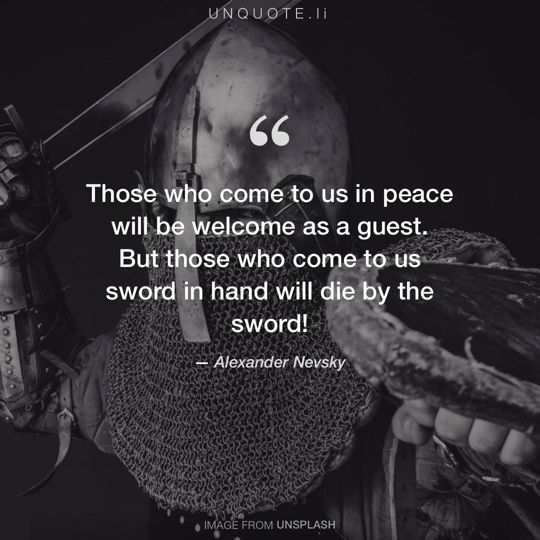 Image from Unsplash remixed with quote from Alexander Nevsky.
