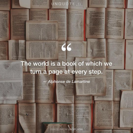 Image from Unsplash remixed with quote from Alphonse de Lamartine.