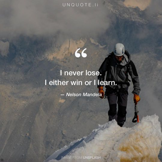 Image from Unsplash remixed with quote from Nelson Mandela.