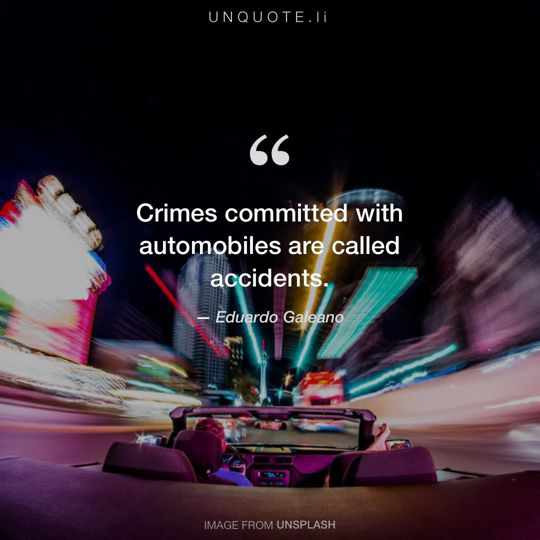 Image from Unsplash remixed with quote from Eduardo Galeano.