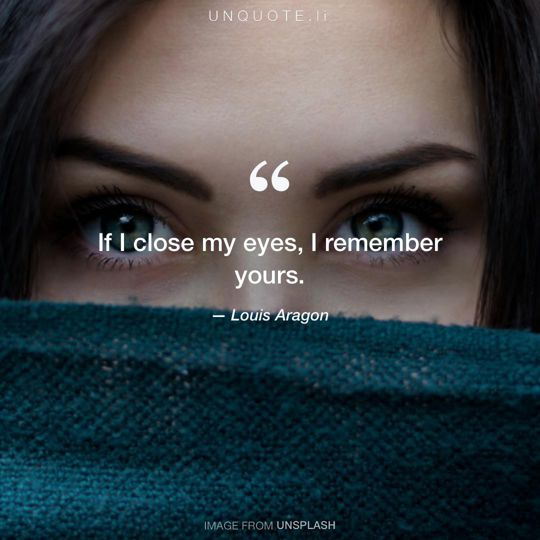 Image from Unsplash remixed with quote from Louis Aragon.