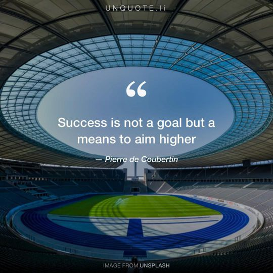 Image from Unsplash remixed with quote from Pierre de Coubertin.