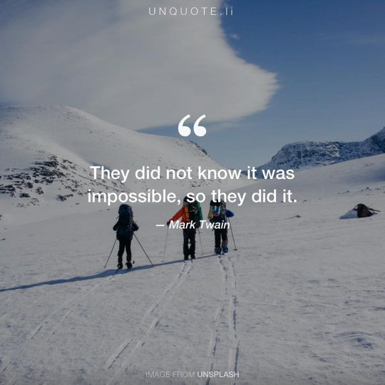 Image from Unsplash remixed with quote from Mark Twain.