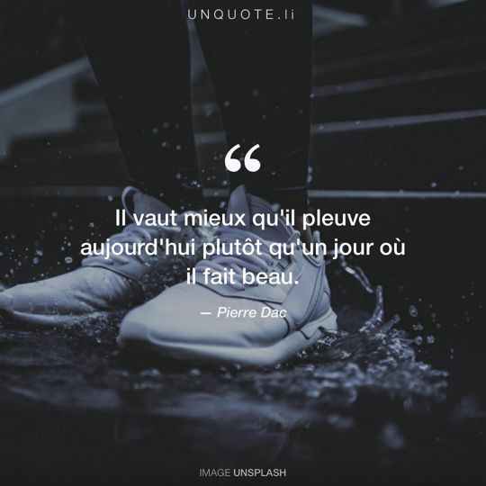 Image d'Unsplash remixée avec citation de Pierre Dac.