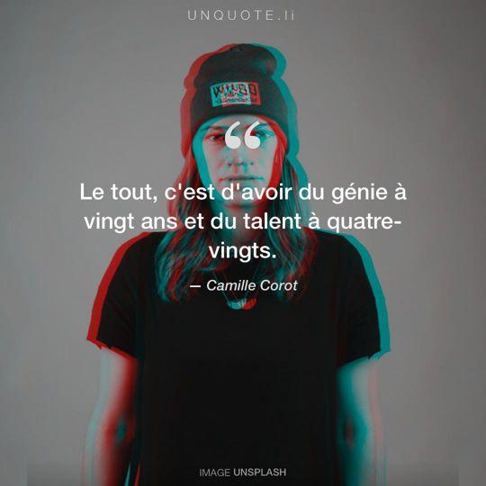 Image d'Unsplash remixée avec citation de Camille Corot.