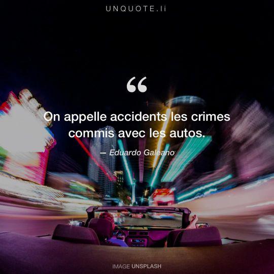 Image d'Unsplash remixée avec citation de Eduardo Galeano.