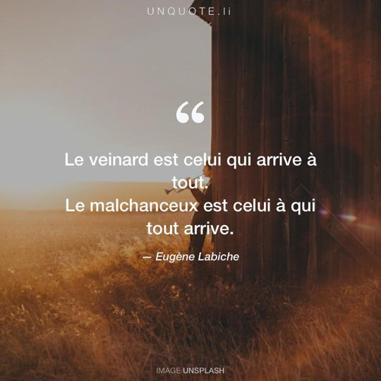 Image d'Unsplash remixée avec citation de Eugène Labiche.