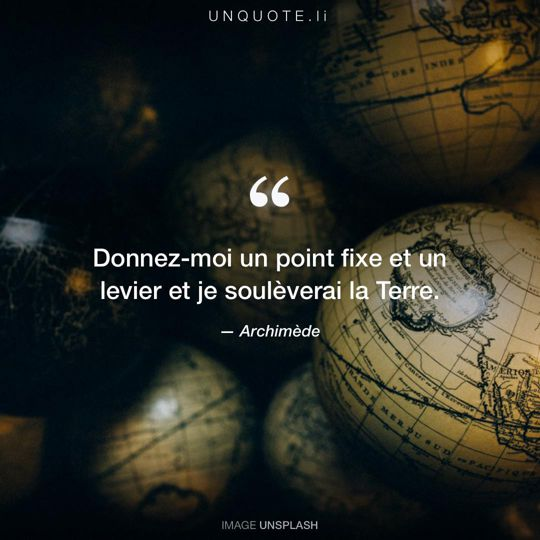 Image d'Unsplash remixée avec citation de Archimède.