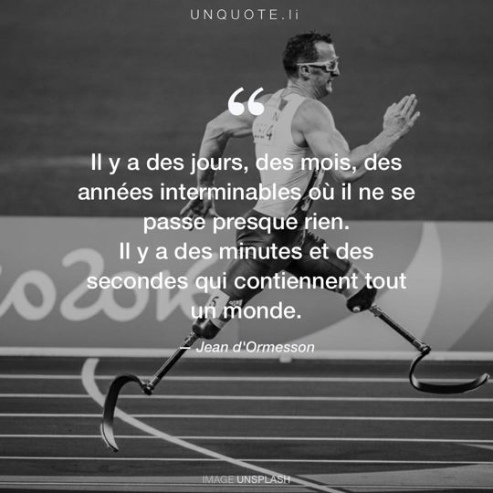 Image d'Unsplash remixée avec citation de Jean d'Ormesson.