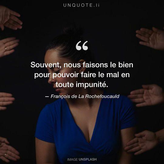 Image d'Unsplash remixée avec citation de François de La Rochefoucauld.