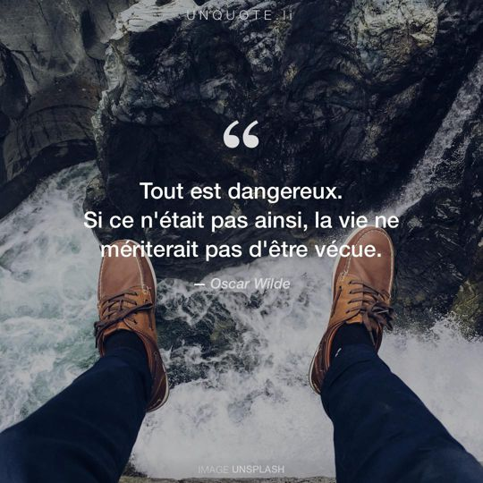 Image d'Unsplash remixée avec citation de Oscar Wilde.